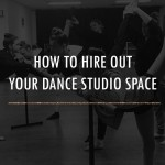 HOW TO HIRE YOUR DANCE STUDIO TRAINING
